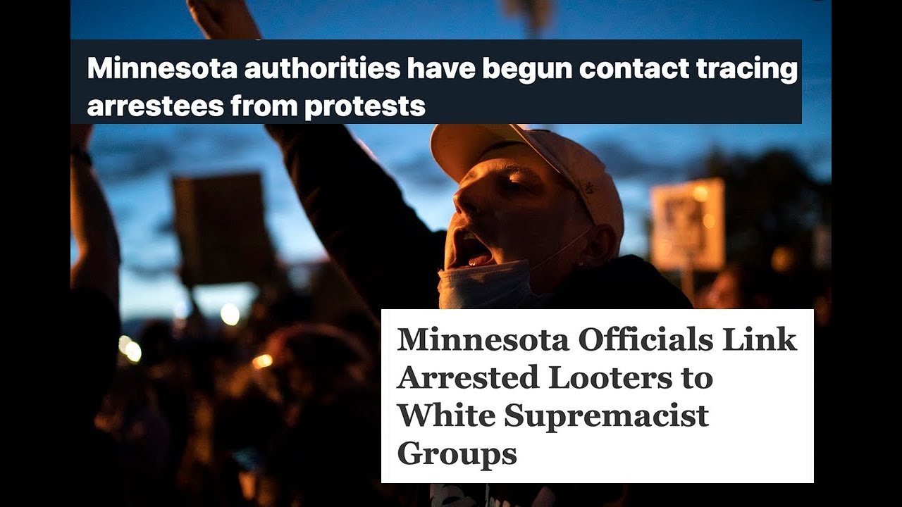 RED ALERT: MINNESOTA TO USE CONTACT TRACING TO TRACK WHITE SUPREMACIST GROUPS BEHIND LOOTING!