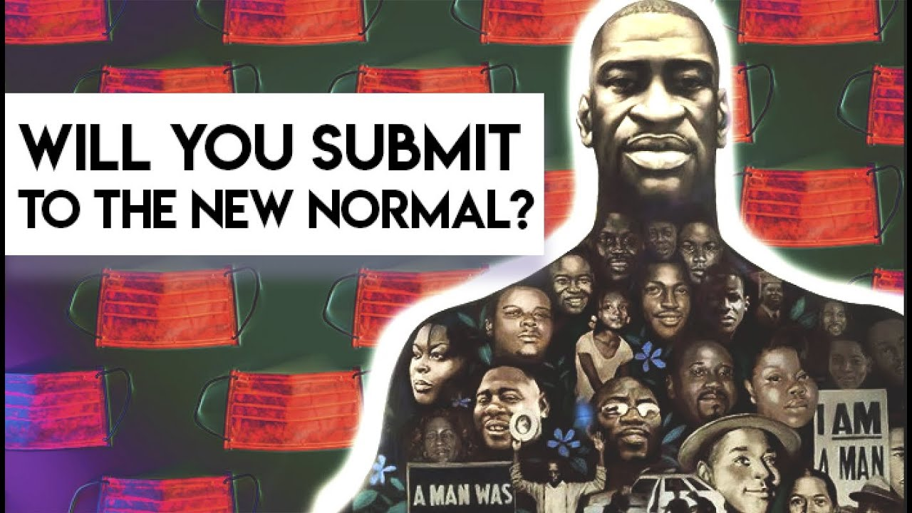 Will You Submit to the 'New Normal'?