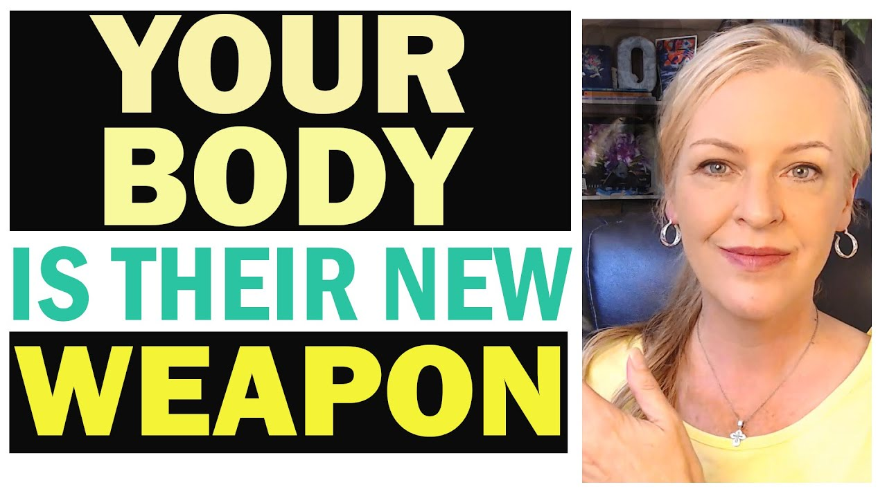 Your Body is Their Weapon - We're all Patients Now