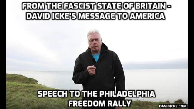 David Icke: From the fascist state of Britain a message to America - David's speech to the Philadelp