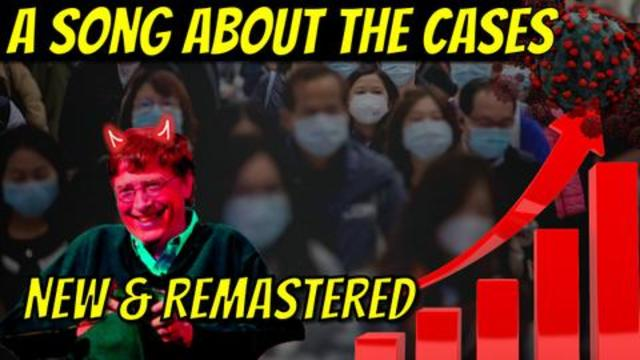 Pandemic Song - It's All About the Cases! Remastered and better than ever!