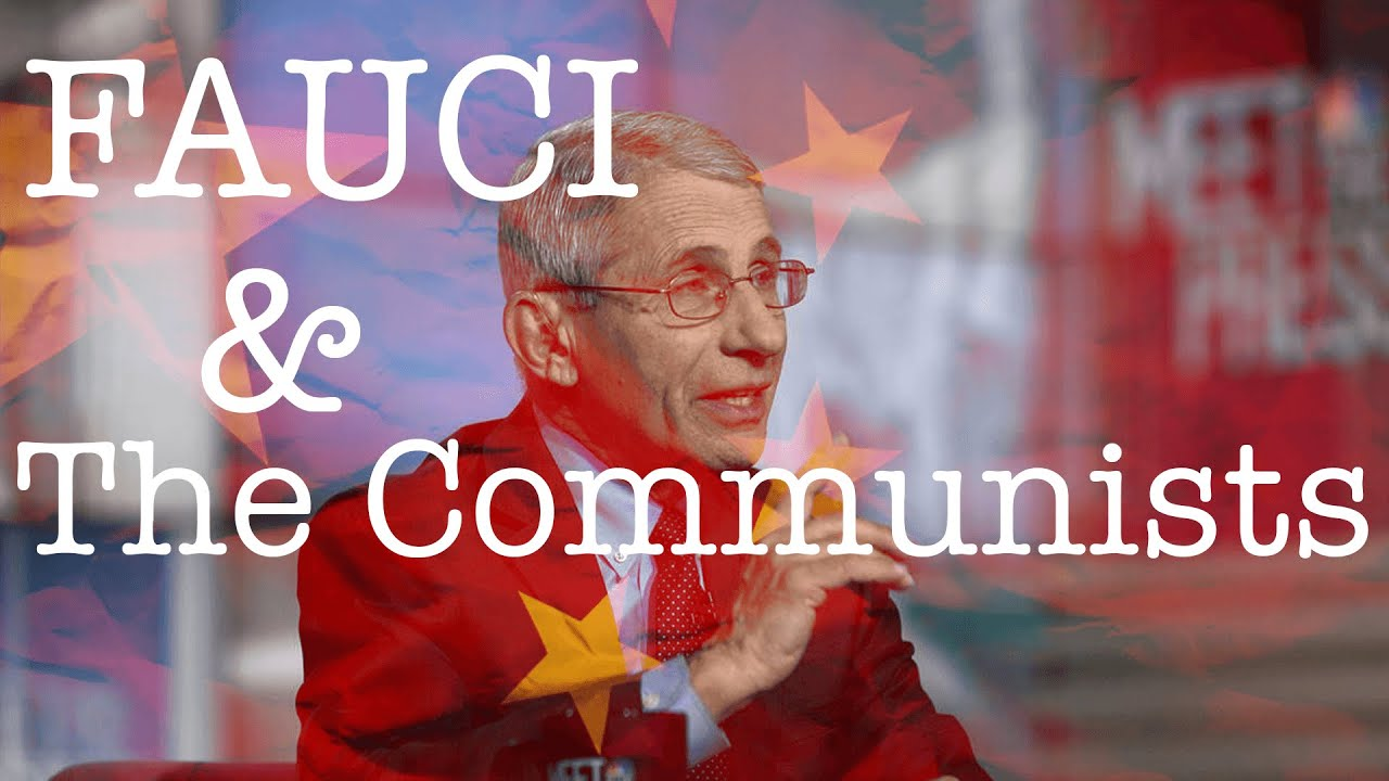 Fauci & The Communists