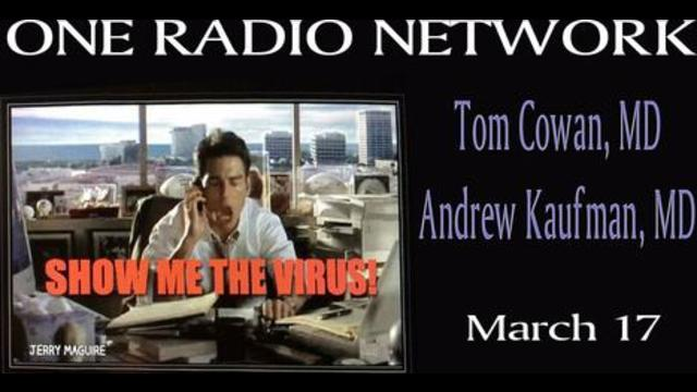 The Germ and Virus Theory we believe is a lie, Dr.'s Andrew Kaufman and Thomas Cowan, Mar 17, '21