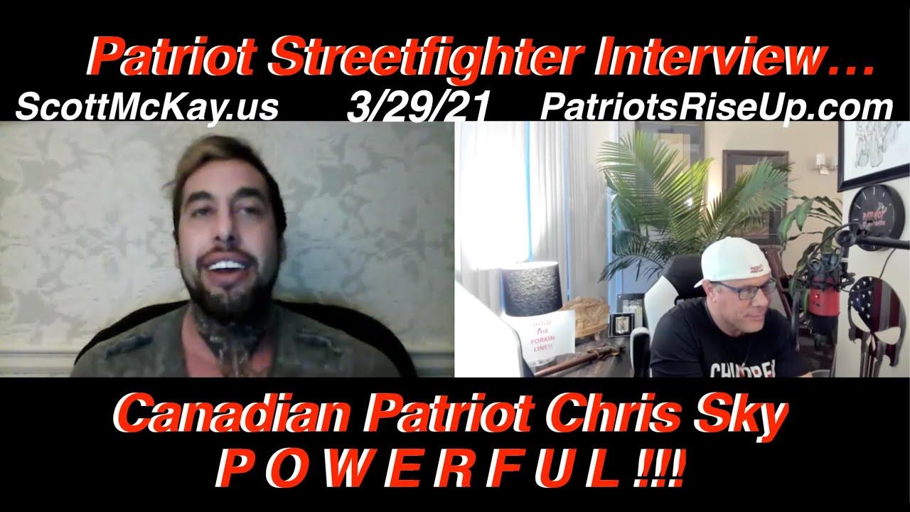 3.29.21 Scott McKay Patriot Streetfighter on The Tipping Point on Revolution Radio (Chris Sky)