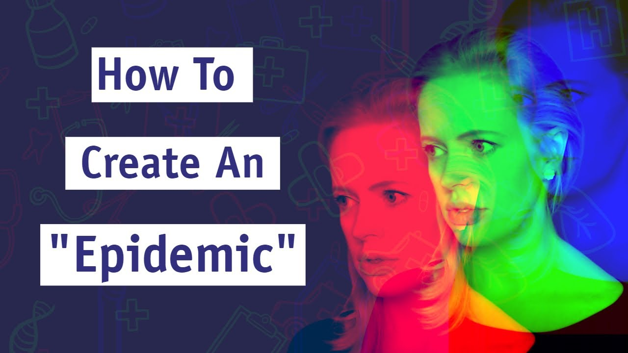 How To Create An Epidemic