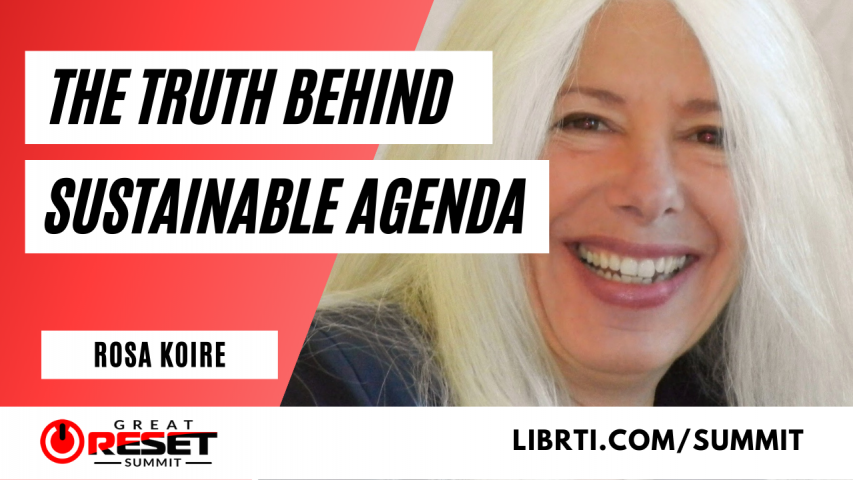 Rosa Koire - The Truth Behind the UN Sustainable Agenda