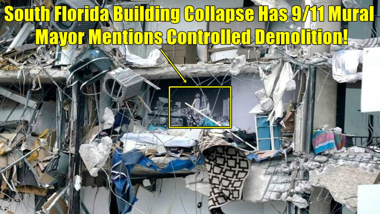 South Florida Building Collapse Has 9/11 Mural - Mayor Mentions Controlled Demolition!