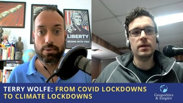 Terry Wolfe: From Covid Lockdowns to Climate Lockdowns