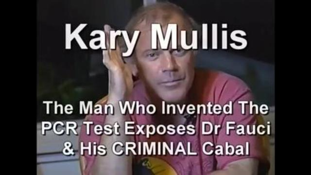 Kary Mullis, inventor of PCR test, was murdered just days before the PLANDEMIC... here's why