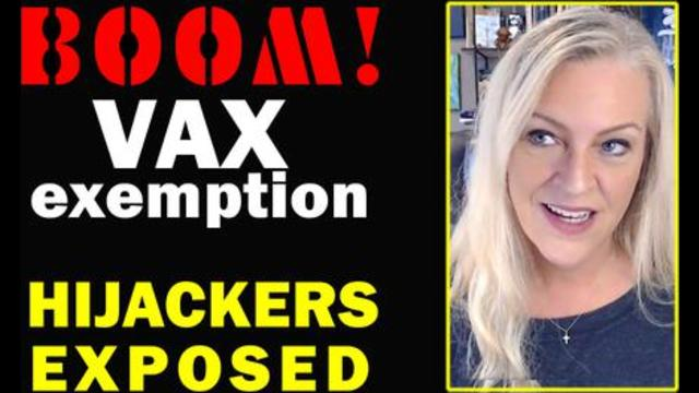 BOOM! Vaccine Exemption HIJACKERS Exposed!