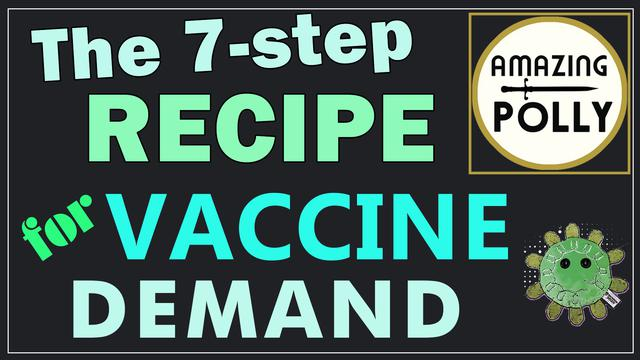 The 7-step Recipe For Creating Vaccine Demand